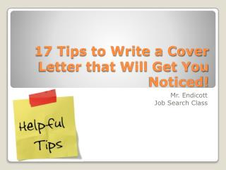 17 Tips to Write a Cover Letter that Will Get You Noticed!