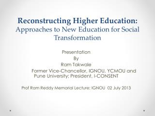 Reconstructing  Higher Education:  Approaches to New Education for Social Transformation