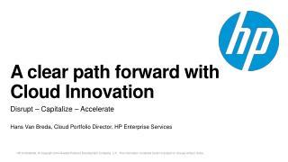 A clear path forward with Cloud Innovation