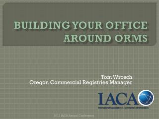 Building your Office around ORMS