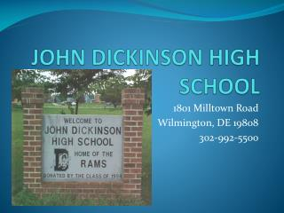 JOHN DICKINSON HIGH SCHOOL