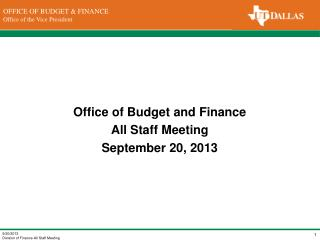 Office of Budget and Finance All Staff Meeting September 20, 2013