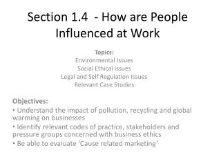 Section 1.4  - How are People Influenced at Work