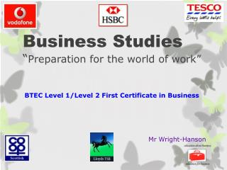 "Business Studies "" Preparation for the world of work"""