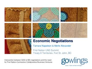 Economic Negotiations Tamara Napoleon & Merle Alexander First Nation LNG Summit Treaty 8 Territories, Fort St. John, BC