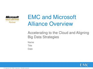 EMC and Microsoft Alliance Overview