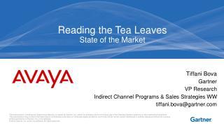 Tiffani Bova Gartner  VP Research  Indirect Channel Programs & Sales Strategies WW tiffani.bova@gartner.com