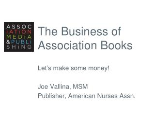 The Business of Association Books