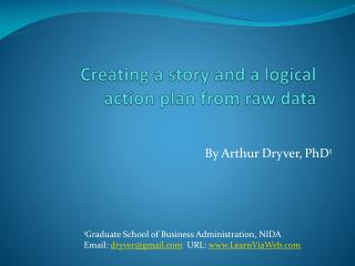 Creating a story and a logical action plan from raw data