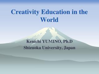 Creativity Education in the World