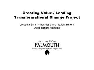 Creating Value / Leading Transformational Change Project