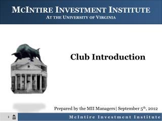 McIntire Investment Institute At the University of Virginia