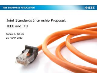 Joint  Standards Internship  Proposal:  IEEE  and ITU