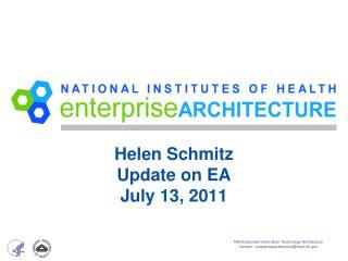 Helen Schmitz Update on EA July 13, 2011