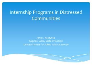 Internship Programs in Distressed Communities