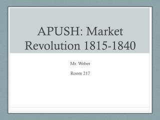 apush market revolution View test prep - 303 the market revolution from hh soc390 at poston butte high school ap united states history assignment 303 the market revolution happprocess: historical.