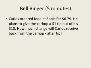 Bell Ringer (5 minutes)