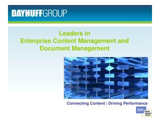 Leaders in  Enterprise Content Management and Document Management