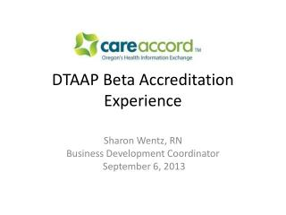DTAAP Beta Accreditation Experience