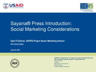 Sayana ® Press  Introduction: Social  Marketing Considerations