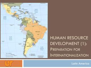 Human Resource Development (1):  Preparation for Internationalization