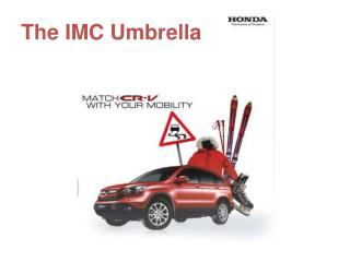 The IMC Umbrella