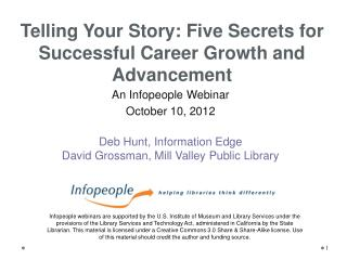 An  Infopeople  Webinar  October 10,  2012 Deb Hunt, Information Edge  David Grossman, Mill Valley Public Library