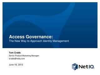 Access Governance:  The  New Way to Approach Identity Management