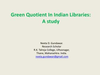 Green Quotient In Indian Libraries:  A study