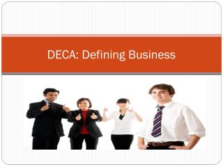 DECA: Defining Business