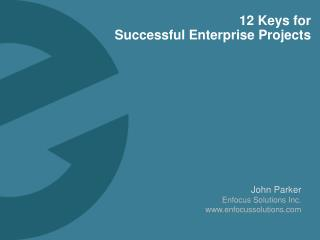 12 Keys for  Successful Enterprise Projects