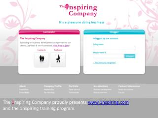 The  1 nspiring Company proudly presents  www.1nspiring.com and the 1nspiring training program.
