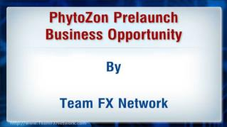 ppt 39124 PhytoZon Prelaunch Business Opportunity
