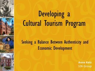 Developing a  Cultural Tourism Program