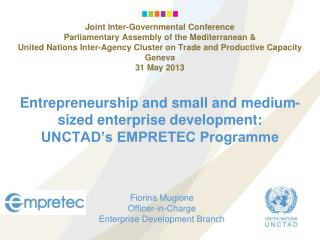 Entrepreneurship and small and medium-sized enterprise development: UNCTAD's EMPRETEC Programme