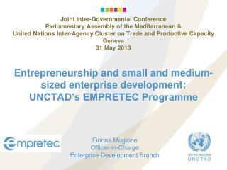 Entrepreneurship and small and medium-sized enterprise development: UNCTAD's EMPRETEC Programme