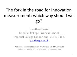 The fork in the road for innovation measurement: which way should we go?