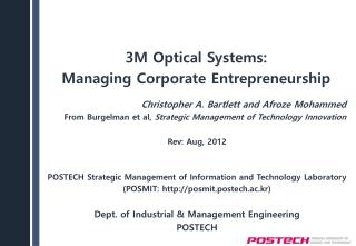 Rev: Aug, 2012 POSTECH  Strategic Management of Information and Technology  Laboratory (POSMIT: http :// posmit.postech