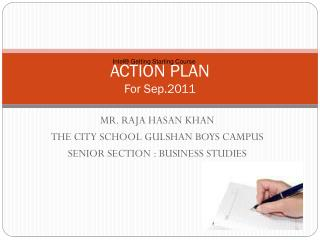 ACTION PLAN For Sep.2011