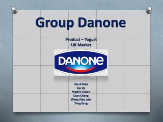 Group  Danone Product � Yogurt UK Market