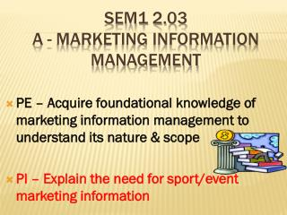 SEM1 2.03 A - Marketing information management