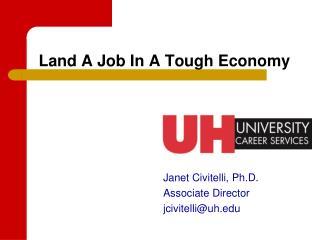Land A Job In A Tough Economy