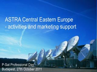 ASTRA Central Eastern  Europe - activities and marketing support
