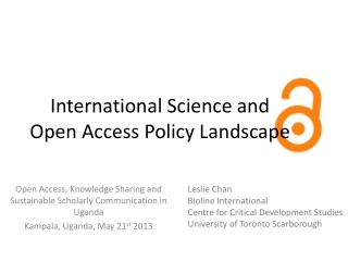 International Science and Open Access Policy Landscape