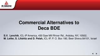 Commercial Alternatives to Deca BDE