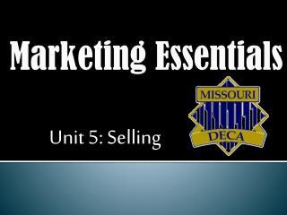 Unit 5: Selling