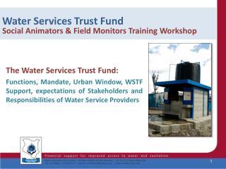 Water Services Trust Fund Social Animators & Field Monitors Training  Workshop