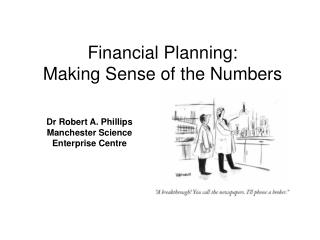 Financial Planning:  Making Sense of the Numbers