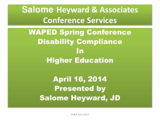 Salome Heyward & Associates Conference Services