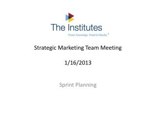 Strategic Marketing Team Meeting 1/16/2013